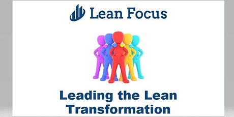 Lean Transformation Academy - Leading the Lean Transformation (10/1/2020) tickets