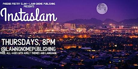 Phoenix Poetry Slam   Instagram Live @lawngnomepublishing tickets