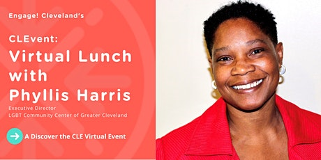 CLEvent: Virtual Lunch with Phyllis Harris, Executive Director, LGBT Center tickets