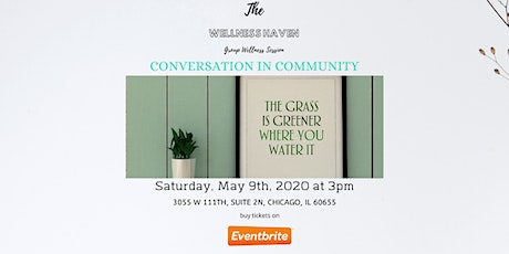 The Wellness Haven: Conversation in Community tickets