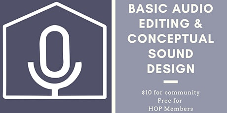 Basic Audio Editing and Conceptual Sound Design tickets