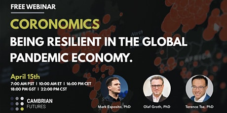 CORONOMICS: BEING RESILIENT IN THE GLOBAL PANDEMIC ECONOMY. tickets