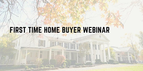 First Time Home Buyer Webinar tickets