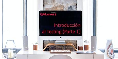 Introducción al Testing  (Parte 1) entradas