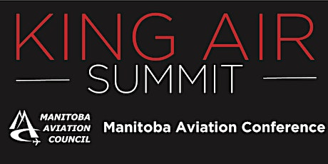King Air Summit & Manitoba Aviation Conference - Combo Registration tickets