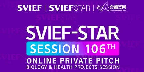 SVIEF-STAR Session 106th Private Pitch tickets