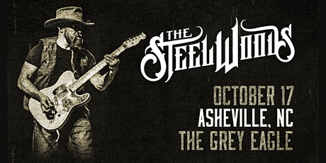 NIGHT TWO:  The Steel Woods tickets