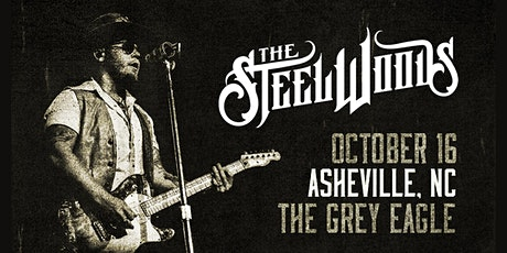 NIGHT ONE:  The Steel Woods tickets