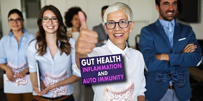 Gut Health, Inflammation and Autoimmunity – LIVE WEBINAR