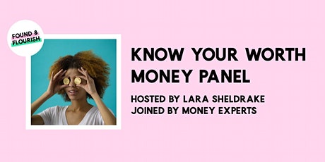 PANEL EVENT | Money & business - know your worth | ONLINE tickets