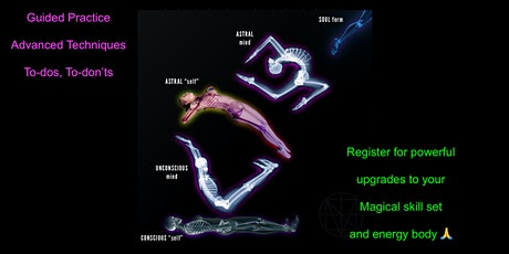 Astral Projection Workshop #3! Guided Journey, Manifestation, Q&A, AMA tickets