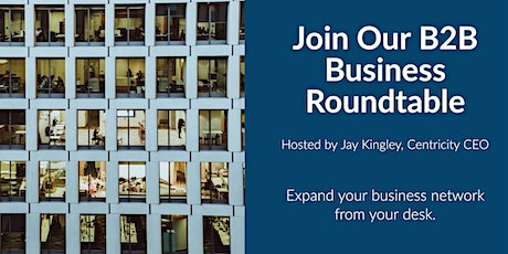 Business Roundtable for B2B - Business Networking Online | Milwaukee, WI tickets