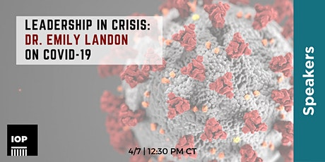 Leadership in Crisis: Dr. Emily Landon on COVID-19 tickets