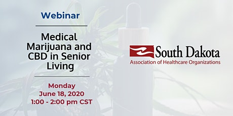 Webinar: Medical Marijuana and CBD in Senior Living tickets
