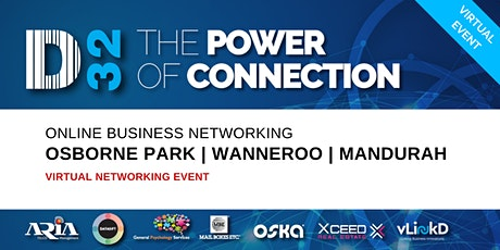 District32 Business Networking Perth– Osborne Park/Wanneroo/Mandurah - Mon 18th May tickets