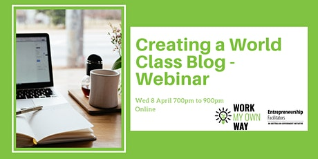 Creating a World-class Blog Webinar tickets