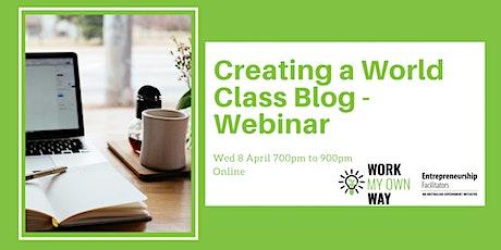 Creating a World-class Blog Webinar tickets