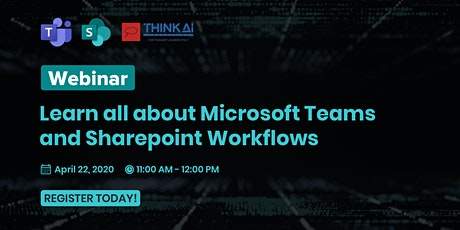 Experience Microsoft Teams and SharePoint Workflows tickets