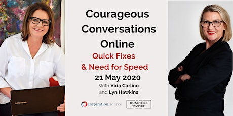 ONLINE, BWA; Courageous Conversations: Quick Fixes & Need for Speed tickets
