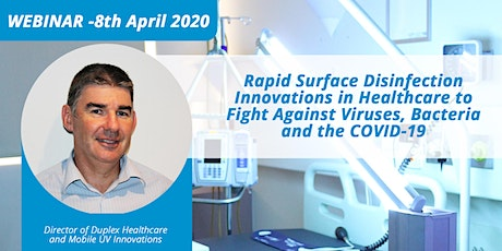 Rapid Surface Disinfection Innovations in Healthcare to Fight Against Virus tickets