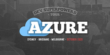 Azure Superpowers Tour - Brisbane tickets