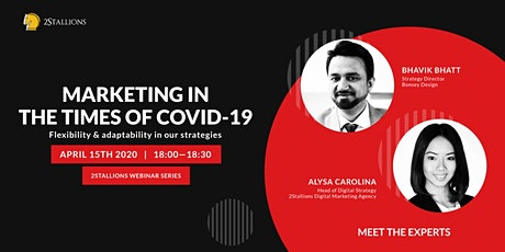 Marketing In The Times of COVID-19: Flexibility And Adaptability In Our Strategies  tickets