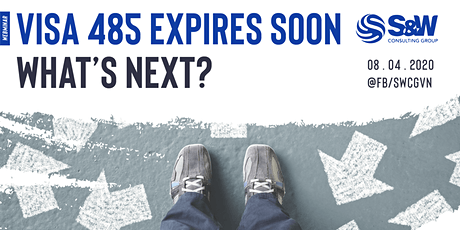 Visa 485 Expires Soon - What's Next? tickets