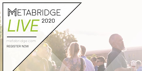 Metabridge Live 2020 tickets