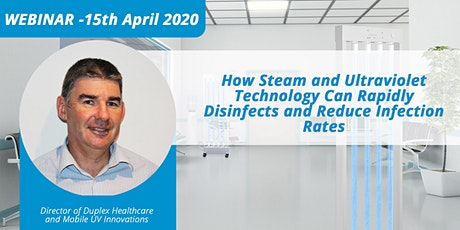 How Steam and UV Technology Can Rapidly Disinfect & Reduce Infection Rates tickets