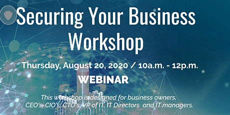 Securing Your Business Workshop tickets