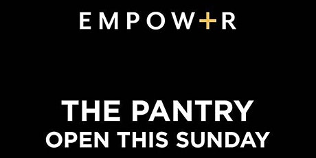 Empower Pantry tickets