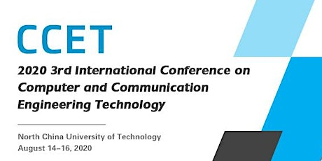 CCET'20: 3rd Intl. Conf. on Computer & Communication Engineering Technology tickets