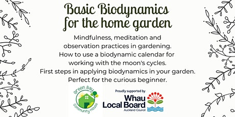Basic biodynamics for the home garden: mindfulness, observation & the moon tickets