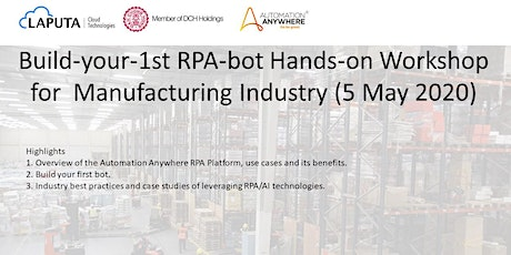 """Build-your-1st RPA-bot"" Hands-on Workshop for Manufacturing Industry tickets"