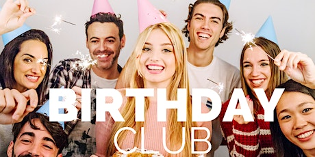 HAPPY BIRTHDAY CLUB tickets