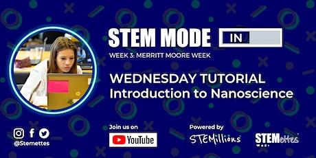 STEM MODE IN - Week 3: Wednesday Tutorial (Youtube Livestream) tickets