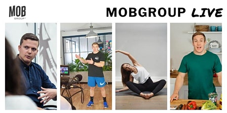 MobGroup Live - Daily Mindset, Workouts and Cookalongs - W/C 6th April tickets