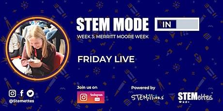 STEM MODE IN - Week 3: Friday Live (Instagram) tickets