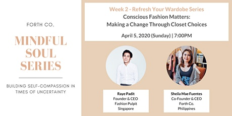 Conscious Fashion Matters: Making a Change Through Closet Choices tickets