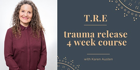 T.R.E (Trauma Release) Online Course tickets
