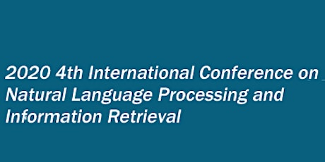 4th Intl.  Conf. on Natural Language Processing & Information (NLPIR 2020) tickets