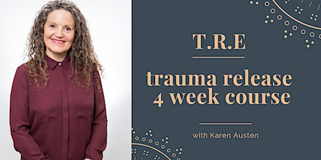 T.R.E (Trauma Release) Online Course - Mondays tickets