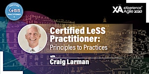 Certified LeSS Practitioner: Principles to Practices