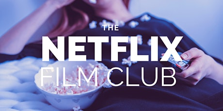 The Netflix Film Club tickets