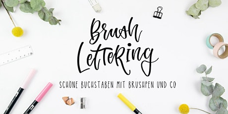 Brushlettering Workshop - Die Basics Tickets