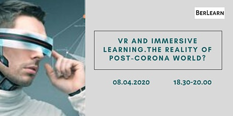 VR and Immersive Learning. The reality of post-corona world? tickets