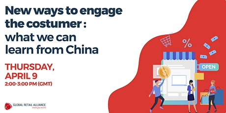 WEBINAR: New ways to engage the customer: what we can learn from China tickets
