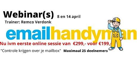 Webinar Email Handyman - Bestaande uit 2 sessies: 8 + 14 april tickets