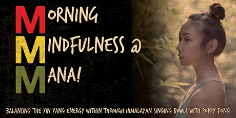 Morning Mindfulness at MANA! with Poppy Fong tickets
