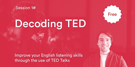 Decoding TED - Improve your English listening skills through TED Talks entradas